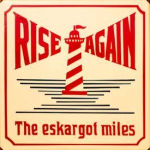 The Eskargot Miles - 2021 - Rise Again
