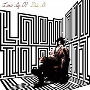 LOW IQ 01 - 2011 - Dis It (EP)