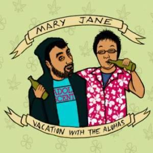 Mary Jane & Vacation With The Alohas - 2013 - Split