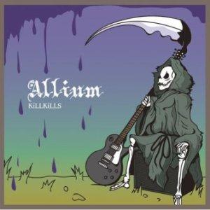 KillKills - 2010 - Allium
