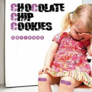 Chocolate Chip Cookies - 2011 - Antipode (EP)