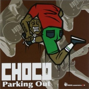 Parking Out - 2004 - Choco