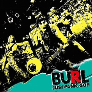Burl - 2018 - Just Punk,Go!!
