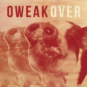 Oweak - 2015.05.20 - Over