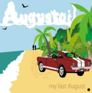 Augustail - 2011 - My Last August (EP)