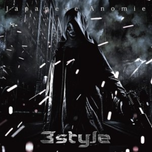 3Style - 2012 - Japanese Anomie