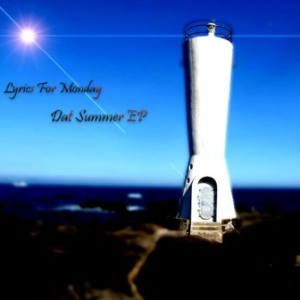 Lyrics for Monday - 2001 - Dat Summer EP